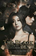 The Black DEVIL [ON-HOLD] by CallMeJiyeoNisha