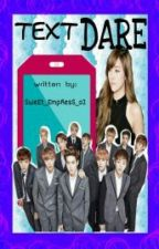 Text Dare (Exo Fanfiction) by _enchantressxxx