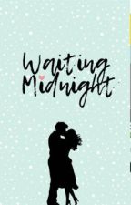 Waiting Midnight by CourtneyEglmy