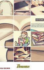 Deneme Yazıları by DoaDemir3