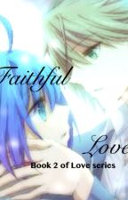 Faithful Love Book 2: Cardfight Vanguard by BerryBerryBlitz