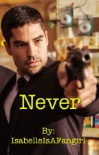 Never - From Dusk Till Dawn fanfic - Seth and Katy SethxKate *SHORT ON HOLD* by RyanIsAFangirl