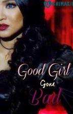 Good Girl Gone Bad by Uchimakiii