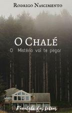 O Chalé  [ Concluida] by rodrigox5504