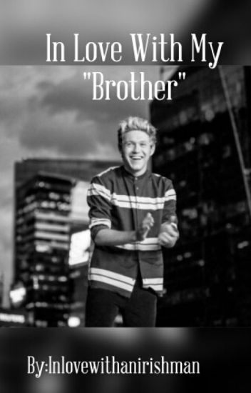 """In love with my """"brother""""✅"""