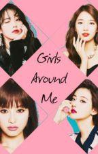 GIRLS AROUND ME by chiaki_08