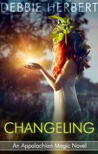 Changeling by DebbieHerbert