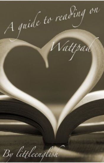 A guide to reading on wattpad