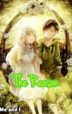 The Reason by Mee_Jayy