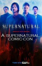 A Supernatural Comic-Con by amber-lashay-16