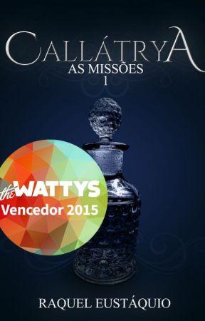 Callátrya: As Missões  #1 by QuelEustaquio