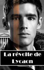 LIEN DE SANG La révolte de Lycaon (T2) by DESTINEE-sf-saga