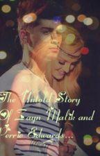 The Untold Story Of Zayn Malik and Perrie Edwards... by SouffleGirl16