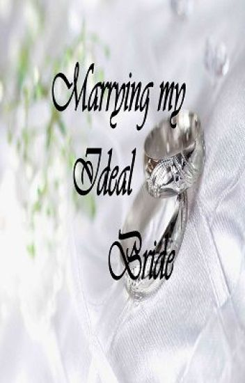 Marrying My Ideal Bride [ Book 2]