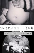 "Chicago Fire, ""It's Our Time Now"" by amongstthegreys"