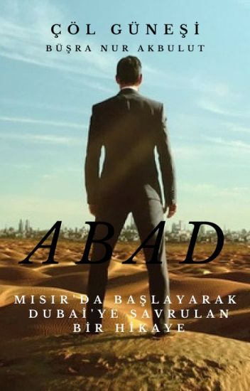 #ABAD SERİSİ# Abad: Bir Arap Hikayesi ( Düzenleniyor )