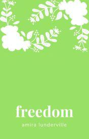Freedom by PurelyWriting