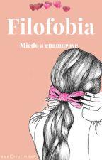 Filofobia- Miedo a enamorarse by xxxCristinaxxx