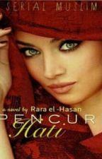 Serial Muslim #3 : Pencuri Hati by Rara_el_Hasan