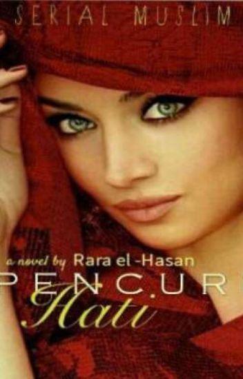 Serial Muslim #3 : Pencuri Hati
