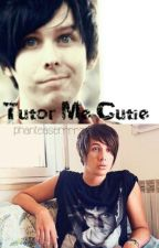 Tutor me cutie •Phan• by moonlighteuphoria