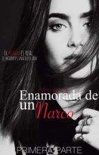 •Enamorada de un Narco• by Mescalanteg