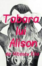 Tabăra lui Alison by elianitescu