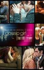 Gossip Girl- The Full Story by Anonymous01212