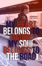 My Heart Belongs to Daddy, My Soul Belongs to the Road ♥ L.S. AU by albusxx