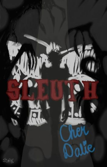 Sleuth || H.S.