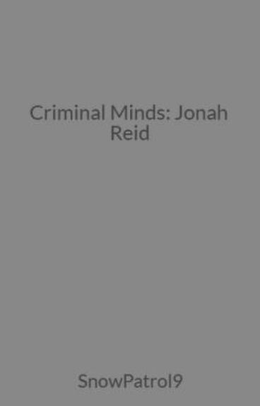 Criminal Minds: Jonah Reid by Twilightfan99