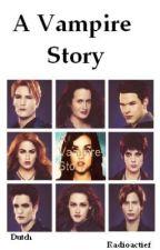 A Vampire story - Twilight by devo33