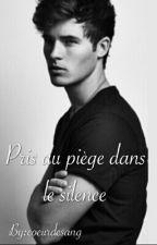 Pris au piège dans le silence [boyxboy] by coeurdesang