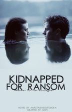 Kidnapped For Ransom #Wattys2016 by sasagiara