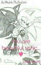 You' are beautiful sonic/Pretty Glir (Boy) by MephilesTheDark2712