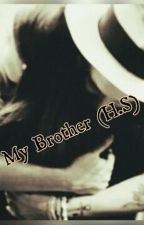 My Brother (H.S) by RitaCosta1d
