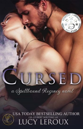 Cursed - A Spellbound Regency Novel_Sample Excerpt
