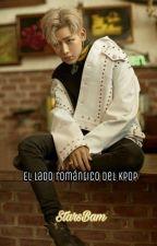 """El lado romántico de k-pop""Got7 Bambam y tu by StarsBam"