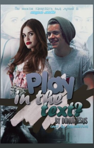 Play in the text? ~  h.s. |sms|