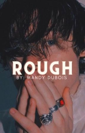 'Rough'-[H.S] by blackandbluxx