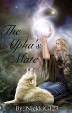 The Alpha's mate by NickkiG123