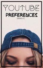 'youtube preferences' by joshsdrug