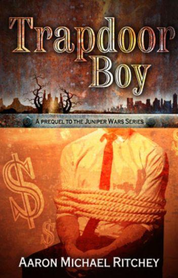 Trapdoor Boy