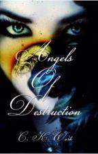 Angels of Destruction (Slow Updates) by -QueenLuna-