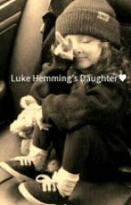 Luke Hemmings' Daughter by Emo_unstable