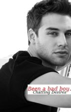 Been A Bad Boy - Chatting Desires, a Ryan Guzman Fanfic by PascalDubois