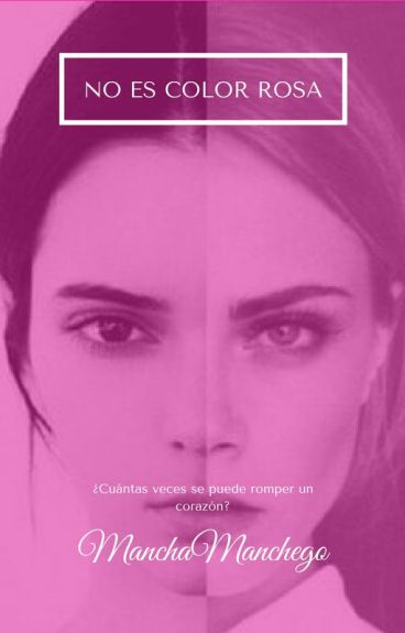 No Es Color Rosa ( Historia Lesbica)