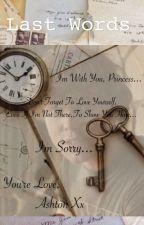 Last words//Ashton Irwin by Miss_Irwin_Elise