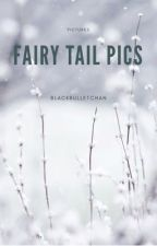 Fairy Tail Pics ⚡️ by BlackBulletChan