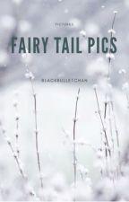 Fairy Tail Pics ⚡️ by BlackBulletChan